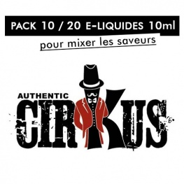 Pack 10 / 20 eliquides 10ml cirKus Authentic