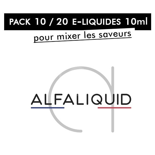 Pack 10 / 20 liquides 10ml - Alfaliquid