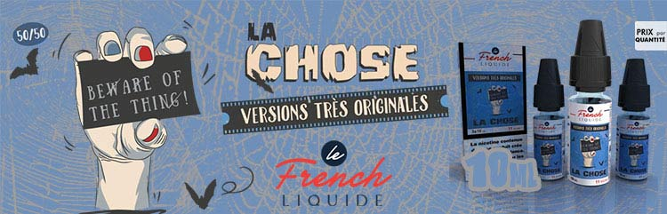 La chose le french liquide